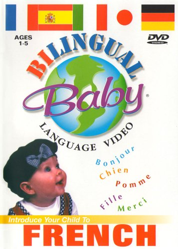 Bilingual Baby: Teach Baby French