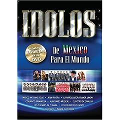 Idolos de Mexico Para el Mundo