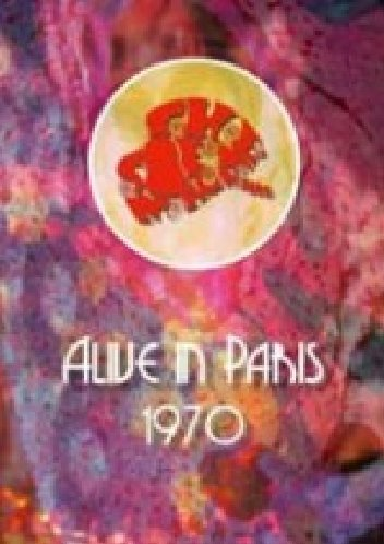 Soft Machine: Alive in Paris 1970