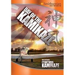 Day of the Kamikaze/Eyewitness Kamikaze