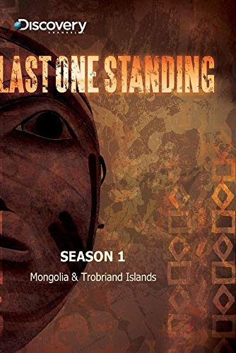 Last One Standing Season 1 - Mongolia & Trobriand Islands