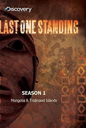 Last One Standing Season 1 - Mongolia & Trobriand Islands
