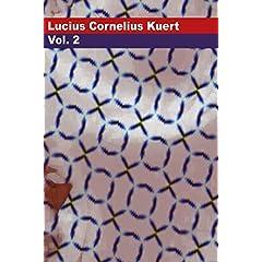 Lucius Cornelius Kuert Volume 2