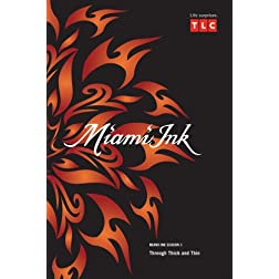 Miami Ink Season 3 - Through Thick and Thin