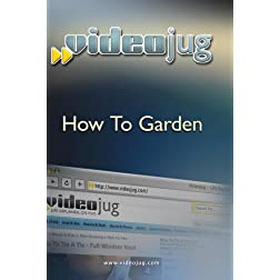 How to Garden