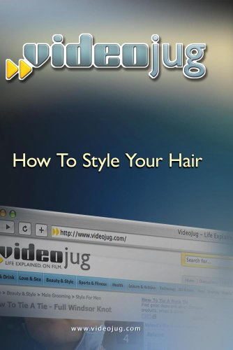 How To Style Your Hair