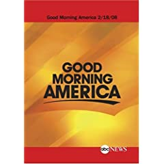 ABC News Good Morning America Condensed: 2/18/08