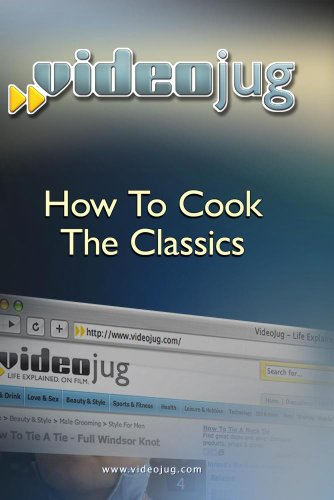 How To Cook The Classics