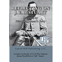 Reflecting on J. E. B. Stuart