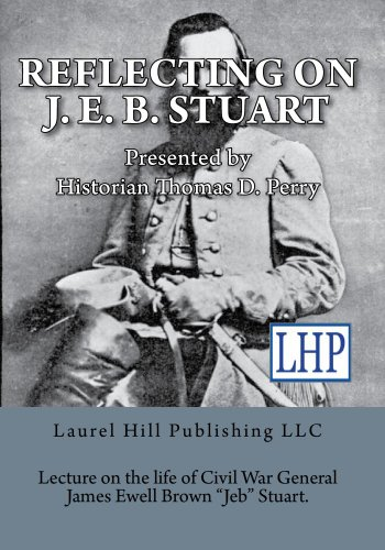 Reflecting on J. E. B. Stuart