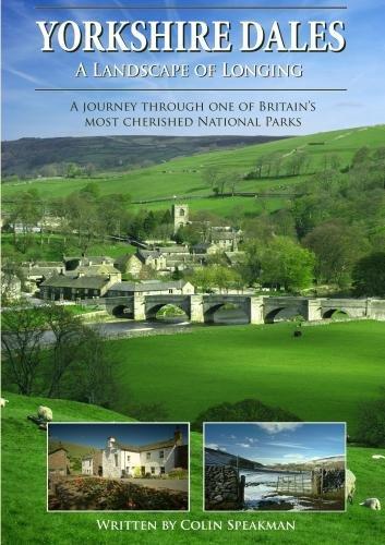 Yorkshire Dales A Landscape of Longing (PAL)