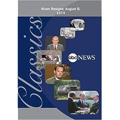ABC News Classic News Nixon Resigns:  August 8, 1974