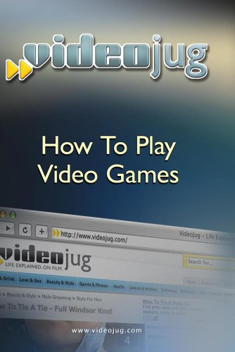 How To Play Video Games