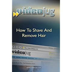 How To Shave And Remove Hair