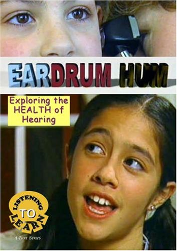 Listening to Learn: Eardrum-Hum- Exploring the HEALTH of Hearing
