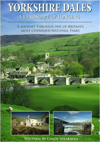 Yorkshire Dales A Landscape of Longing