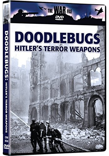 The War File: Doodlebugs - Hitler's Terror Weapons