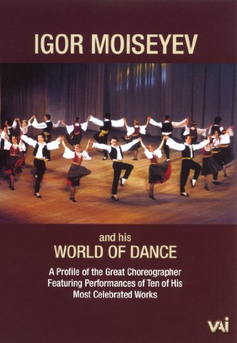 Igor Moiseyev and His World of Dance