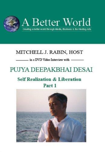Self Realization & Liberation,Part1 with Pujya Desai