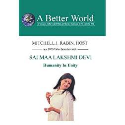 Humanity In Unity with Sai Maa Lakshmi Devi on DVD
