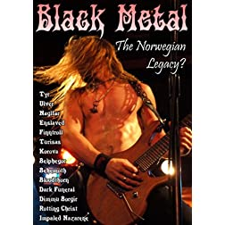 Black Metal: The Norwegian Legacy