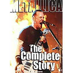 Metallica: The Complete Story