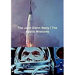 The John Glenn Story / The Apollo Missions