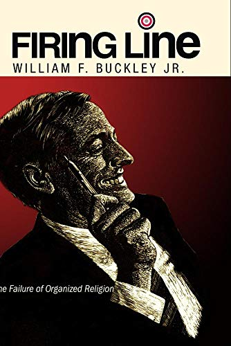 "Firing Line with William F. Buckley Jr. ""The Failure of Organized Religion"""