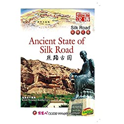 Silk Road-Ancient State of Silk Road