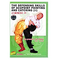 The Defending Skills of Acupoint Pointing and Catching (II)