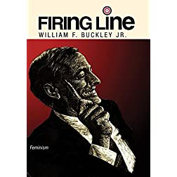 "Firing Line with William F. Buckley Jr. ""Feminism"""