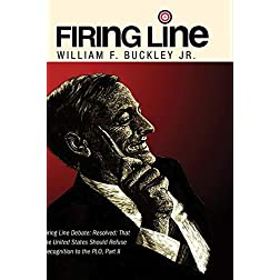 Firing Line Debate: Resolved: That the United States Should Refuse Recognition to the PLO, Part II