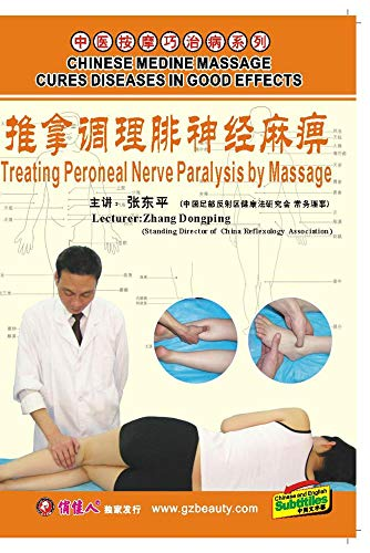 Treating Peroneal Nerve Paralysis by Massage