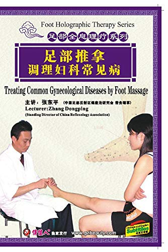 Treating Common Gynecological Diseases by Foot Massage