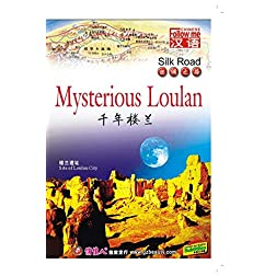 Silk Road-Mysterious Loulan