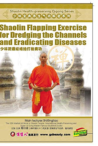 Shaolin Flapping Exercise for Dredging the Channels and Eradicating Diseases