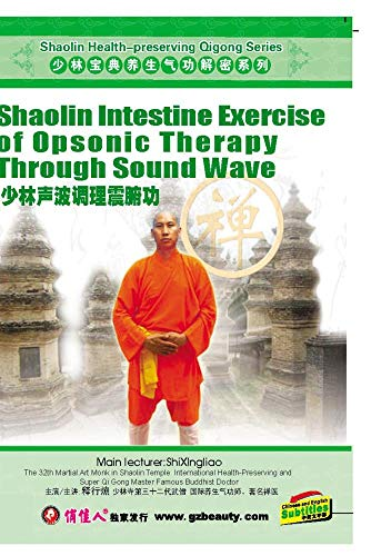Shaolin Intestine Exercise of Opsonic Therapy Through Sound Wave