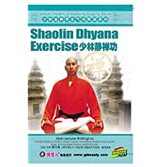 Shaolin Dhyana Exercise