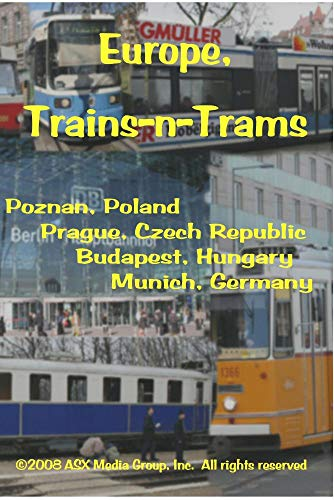 Europe, Trains-n-Trams