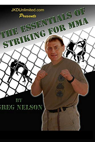 Essential Striking For MMA by Greg Nelson