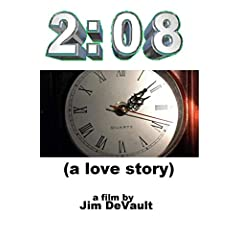 2:08 (a love story)