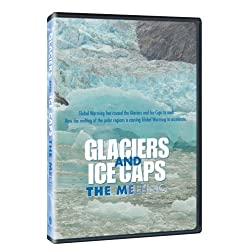 Glaciers & Ice Caps: The Melting