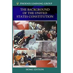 The Background of the United States Constitution (Home Use)