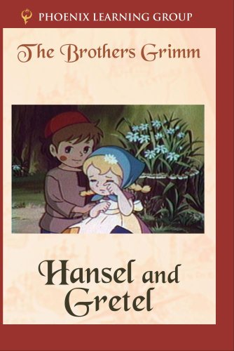 The Brothers Grimm: Hansel and Gretel