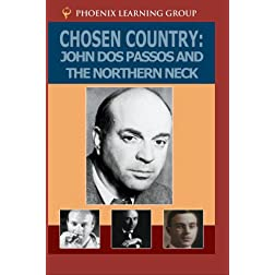 Chosen Country: John Dos Passos and the Northern Neck