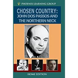 Chosen Country: John Dos Passos and the Northern Neck (Home Use)