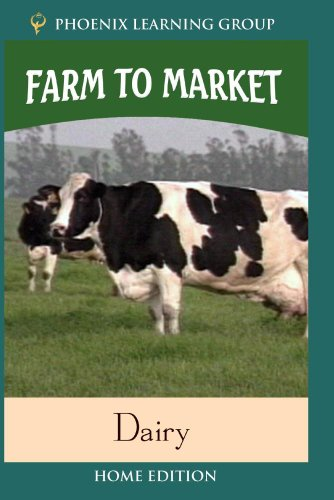 Farm to Market: Dairy (Home Use)