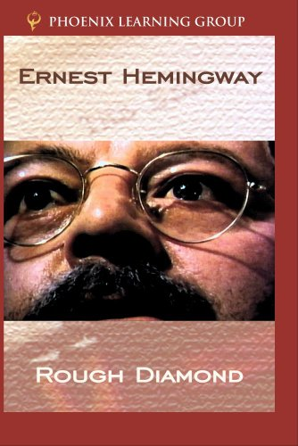 Ernest Hemingway: Rough Diamond