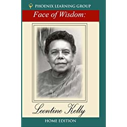 The Face of Wisdom: Leontine Kelly (Home Use)