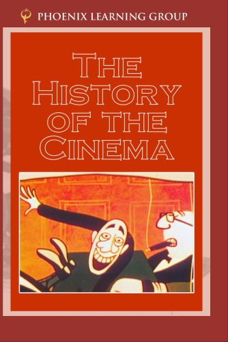 History of the Cinema